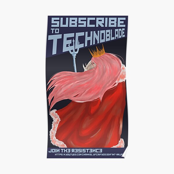 Subscribe to Technoblade Poster RB0206 product Offical Technoblade Merch